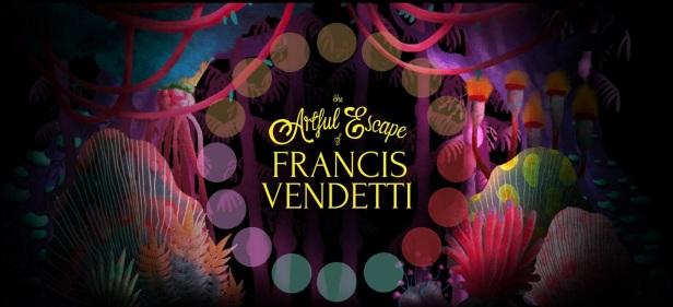 the-artful-escape-of-francis-vendetti.jpg